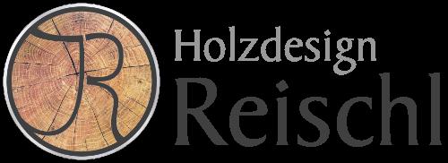 Holzdesign Reischl